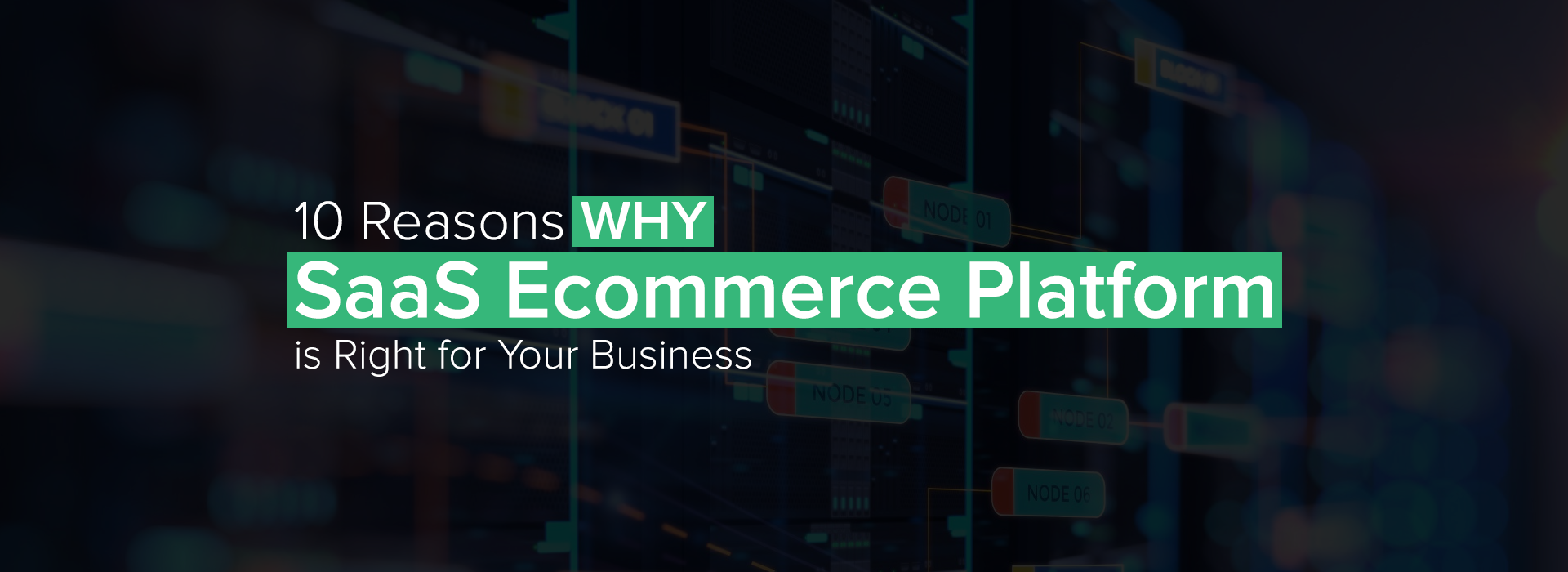 Why-SaaS-Ecommerce-Platform-is-Right-for-Your-Business