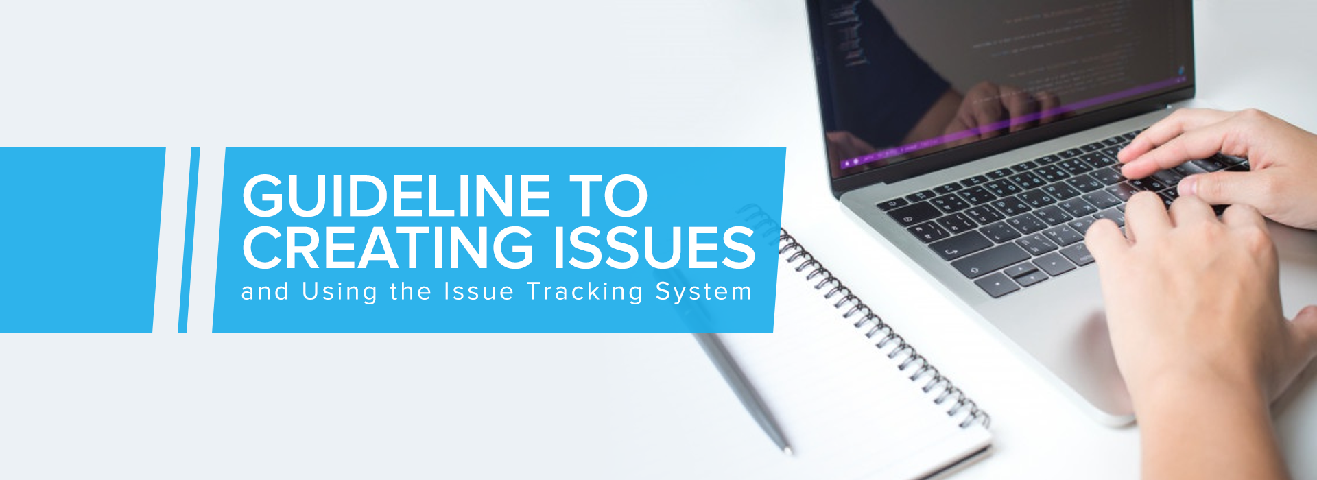Guideline-to-creating-issues-and-using-the-issue-tracking-system_