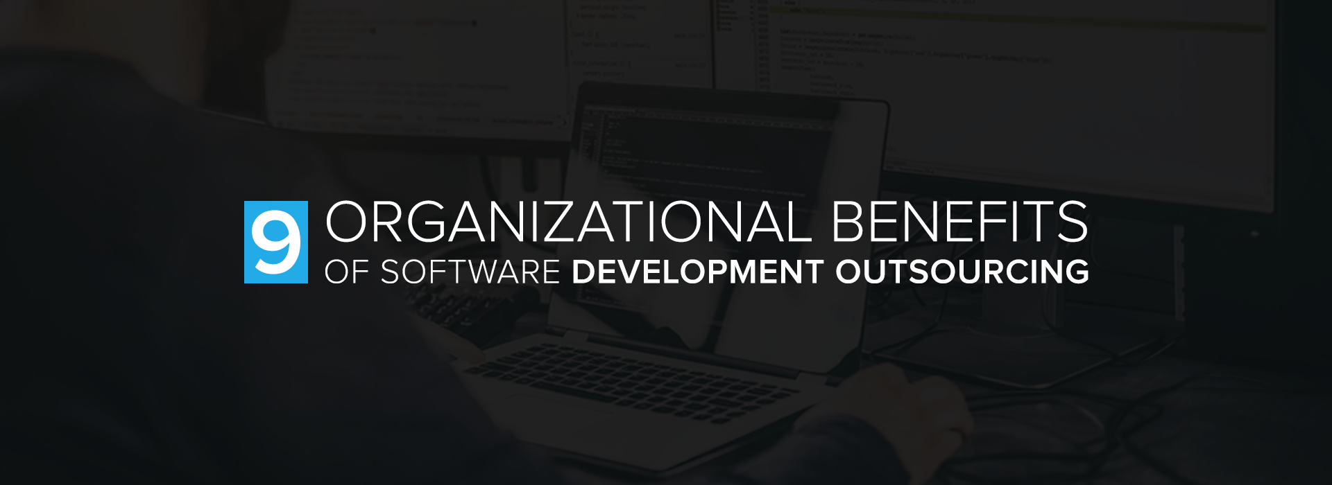 Nine-Organizational-Benefits-of-Software-Development-Outsourcing