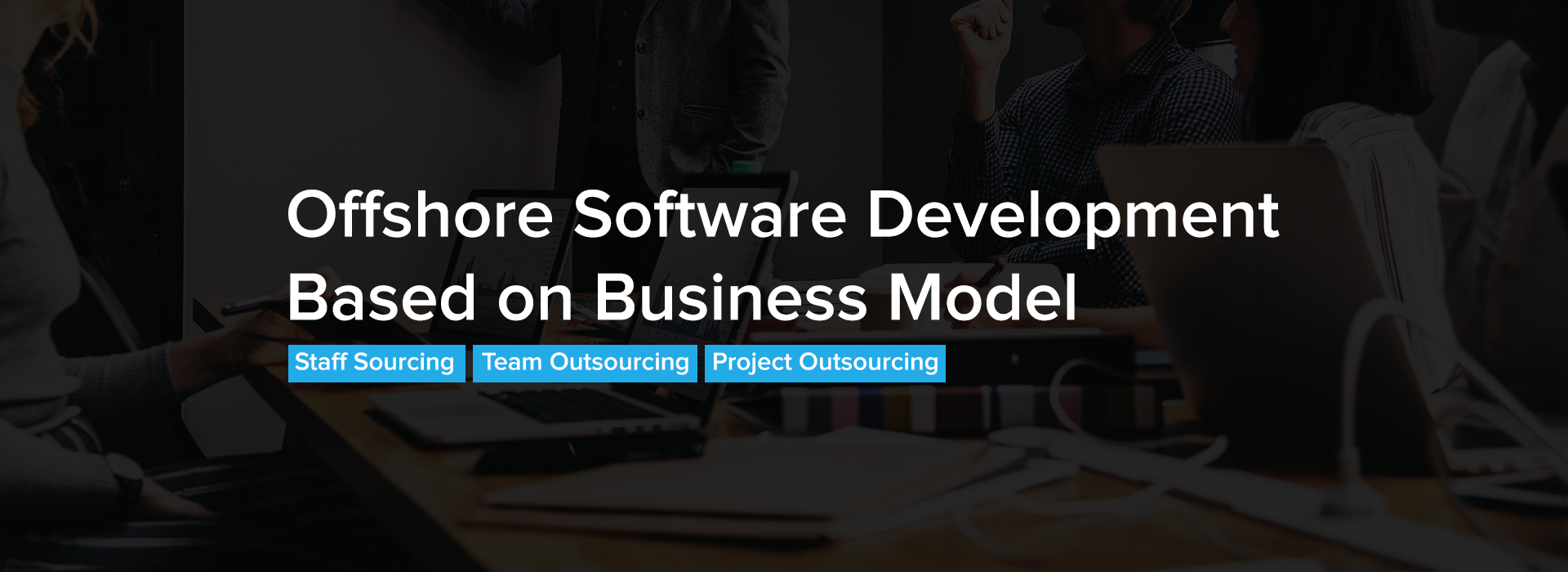 Offshore-Software-Development-Based-on-Business-Model-Featured-Image