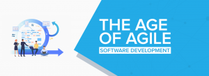 The Age of Agile Software Development