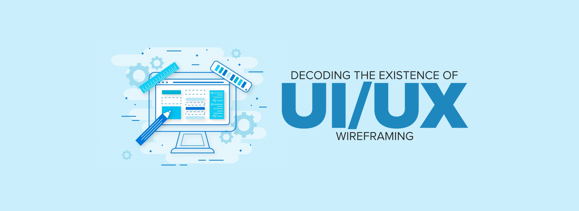 Decoding-the-existence-of-UI_UX-wireframing