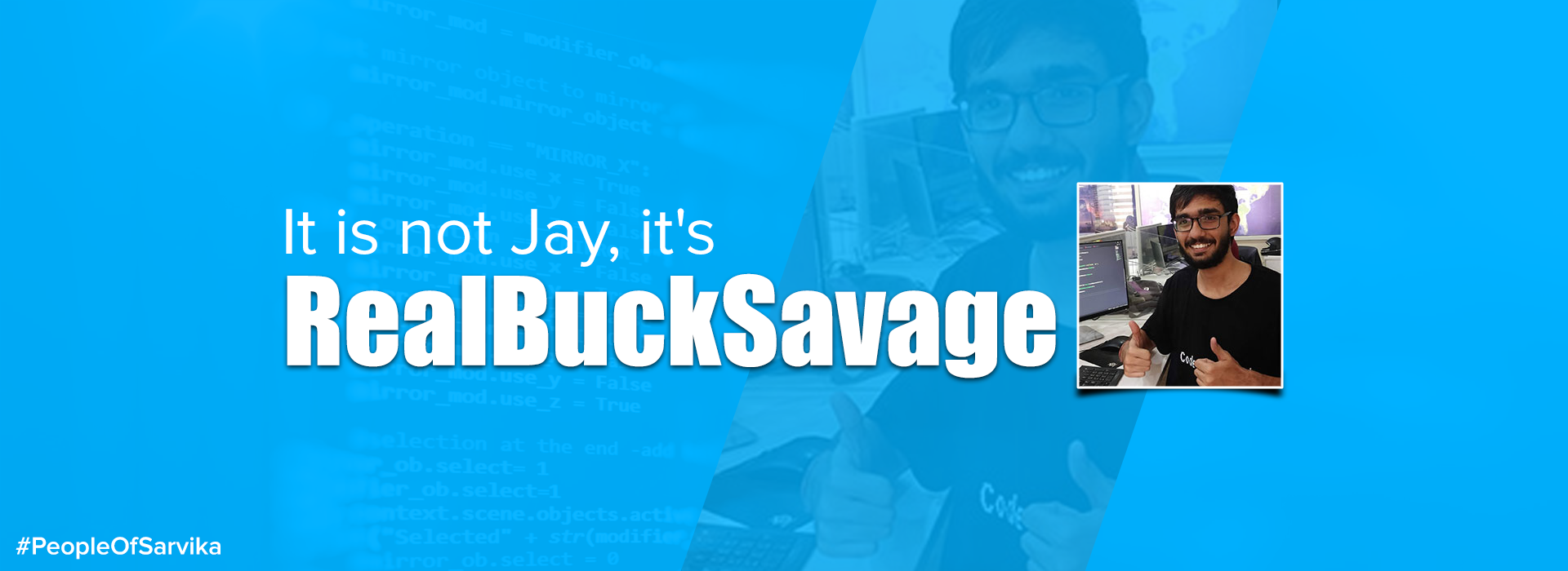 It-is-not-Jay,-it's-RealBuckSavage-_-#PeopleOfSarvika