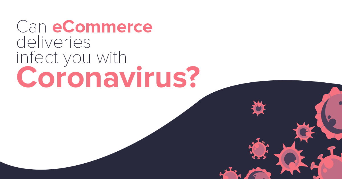 Can eCommerce deliveries infect you with Coronavirus Featured Image