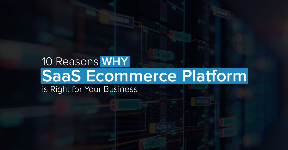 "10 Reasons Why SaaS Ecommerce Platform is Right for Your Business"" is locked 10 Reasons Why SaaS Ecommerce Platform is Right for Your Business"