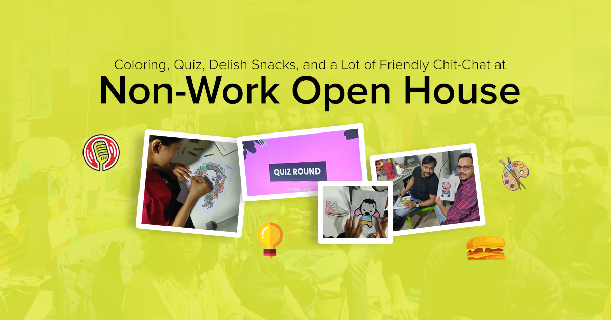 Coloring, Quiz, Delish Snacks, and a Lot of Friendly Chit-Chat at Non-Work Open House