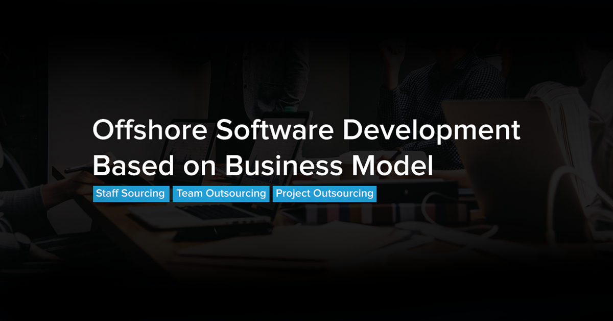 Offshore Software Development Based on Business Model