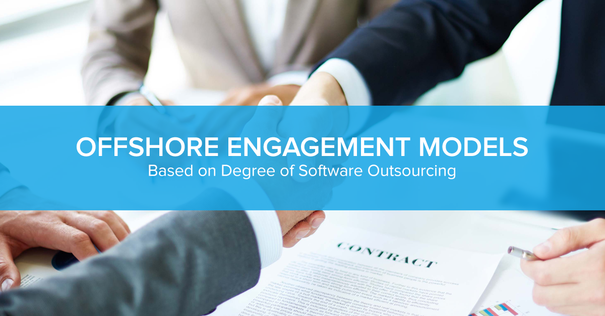 Offshore Engagement Models Based on Degree of Software Outsourcing