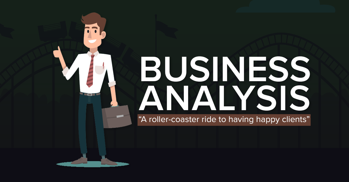 Business Analysis A roller-coaster ride to having happy clients blog featured image