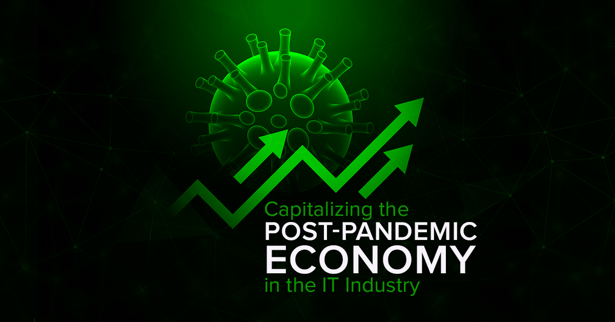 Capitalizing-the-post-pandemic-economy-in-the-IT-Industry-copy