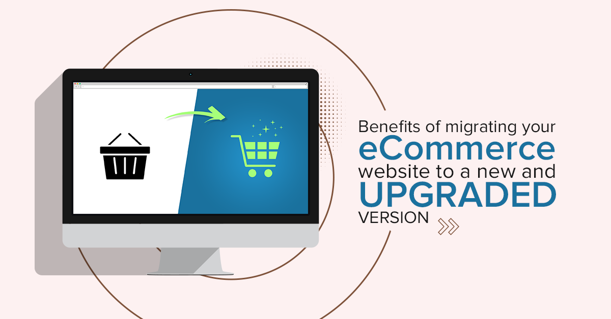 benefits-of-migrating-ecommerce