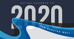 Saying goodbye to 2020 the Sarvika way! | #LifeAtSarvika