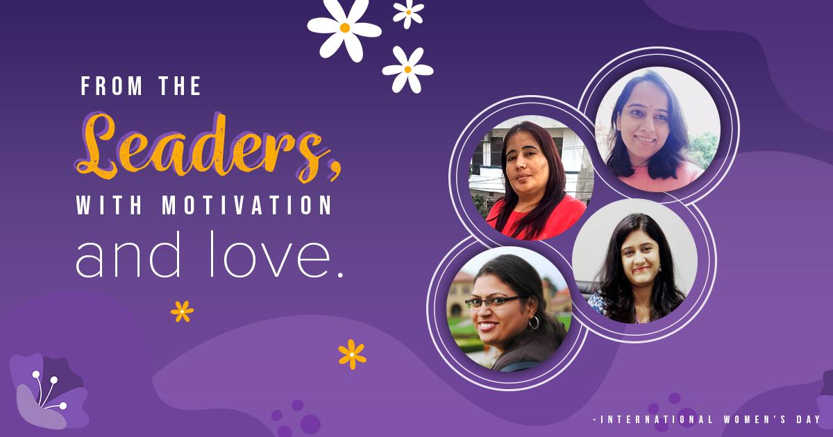 From the leaders, with motivation and love. International Women's Day