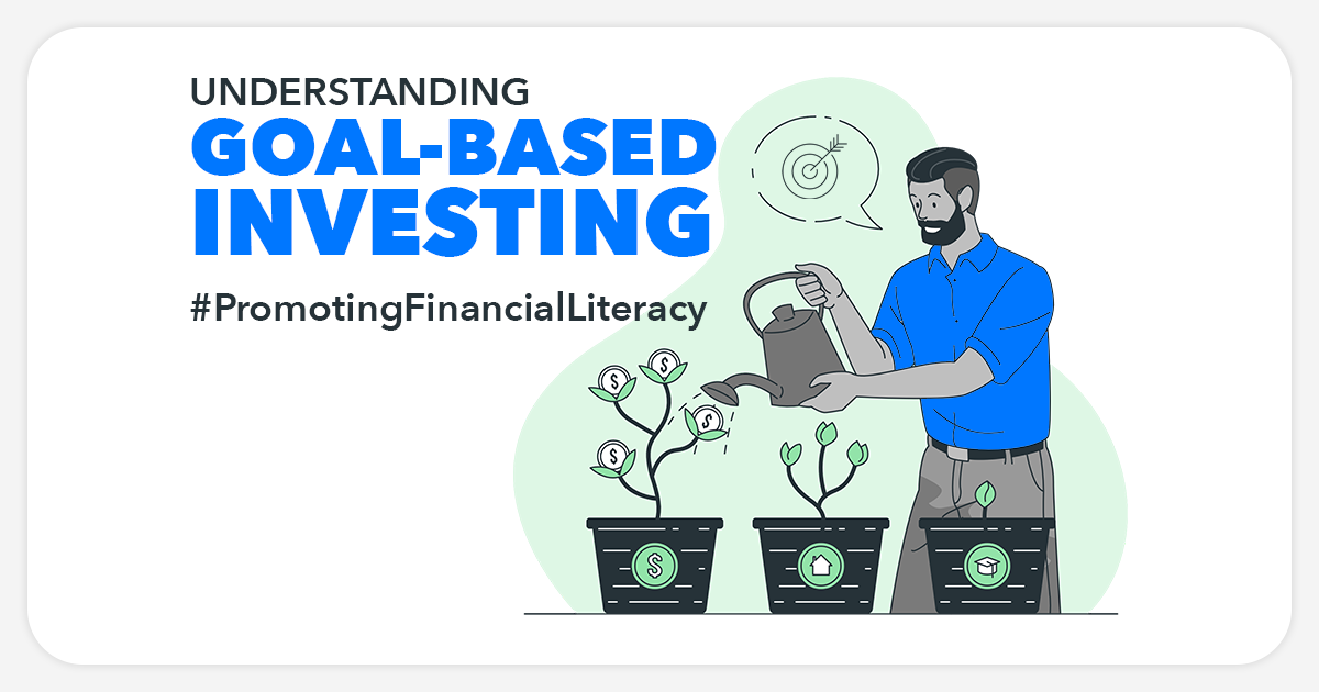 Understanding goal-based investing. Blog Featured Image Sarvika Technologies