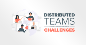 Distributed teams are fun, but they have their challenges. And these are.