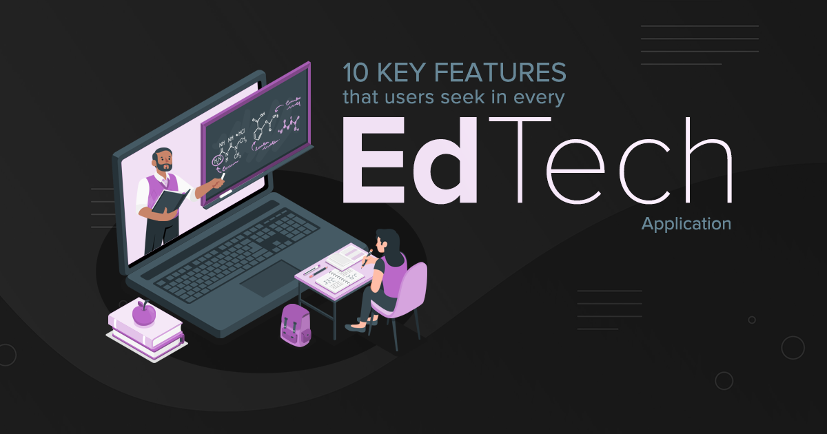 10 key features that users seek in every EdTech application.Featured Image 2 - Blog Sarvika Technologies